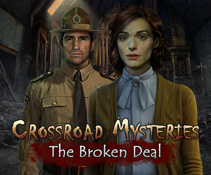 Crossroad Mysteries The Broken Deal